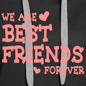 we are best friends forever ii 1c Sweat-shirts - Sweat-shirt à capuche Premium pour femmes