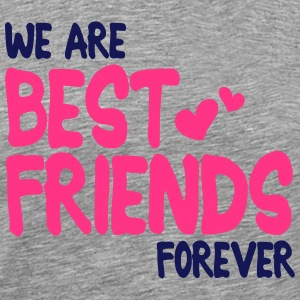 we are best friends forever i 2c T-Shirts - Men's Premium T-Shirt