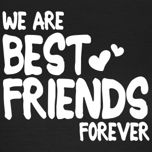 we are best friends forever i 1c T-shirts - Dame-T-shirt