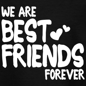we are best friends forever i 1c T-shirts - T-shirt barn