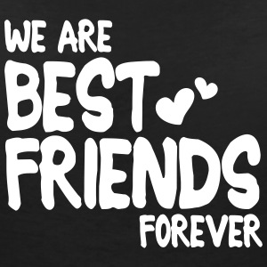we are best friends forever i 1c Camisetas - Camiseta con escote en pico mujer