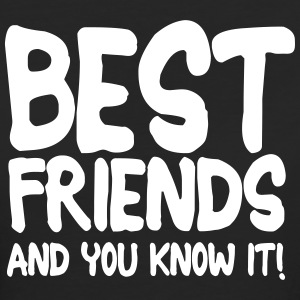 best friends and you know it ii 1c T-shirts - Organic damer