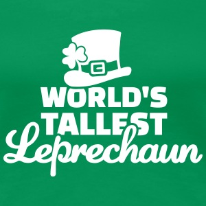 World's tallest Leprechaun T-Shirts - Frauen Premium T-Shirt