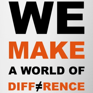 WE MAKE A WORLD OF DIFFERENCE - Tasse zweifarbig