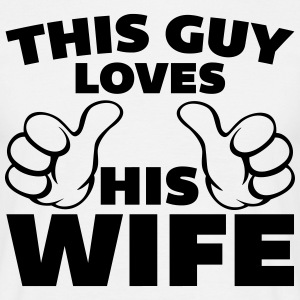 This Guy Loves Wife T-shirts - Mannen T-shirt