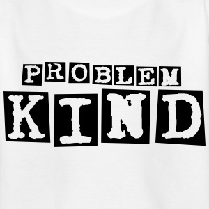 Problemkind - Teenager T-Shirt