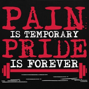 Pain is temporary, pride is forever Bolsas y mochilas - Bolsa de tela