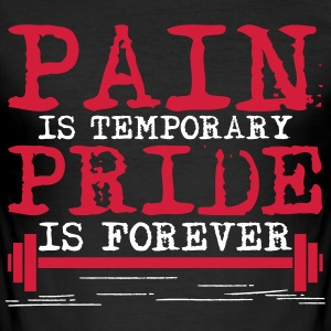 Pain is temporary, pride is forever Camisetas - Camiseta ajustada hombre