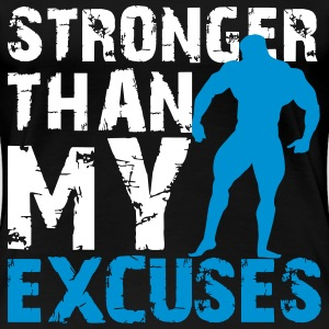 Stronger than my excuses T-Shirts - Frauen Premium T-Shirt