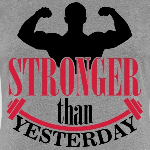Stronger than yesterday T-Shirts - Frauen Premium T-Shirt