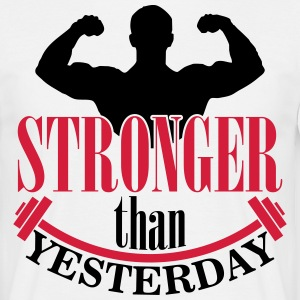 Stronger than yesterday T-skjorter - T-skjorte for menn