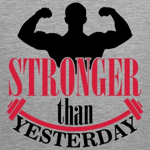 Stronger than yesterday Tanktops - Mannen Premium tank top