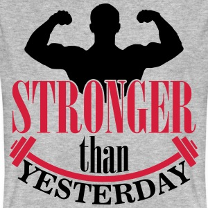 Stronger than yesterday Camisetas - Camiseta ecológica hombre