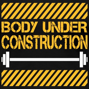 Body under construction T-Shirts - Frauen Premium T-Shirt