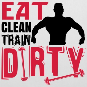 Eat clean, train dirty Bolsas y mochilas - Bolsa de tela