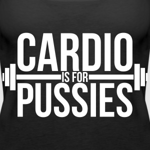 Cardio is for pussies Tops - Frauen Premium Tank Top