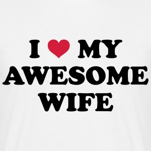 I Love My Wife T-Shirts - Männer T-Shirt