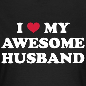 I Love My Husband  T-Shirts - Frauen T-Shirt