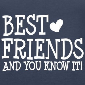best friends and you know it ii  Tops - Vrouwen Premium tank top
