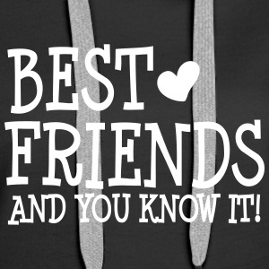 best friends and you know it ii  Pullover & Hoodies - Frauen Premium Hoodie