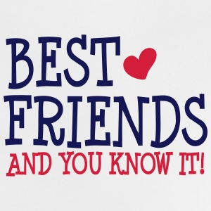 best friends and you know it ii 2c T-shirts - Baby T-shirt