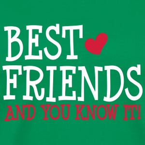 best friends and you know it ii 2c T-shirts - Premium-T-shirt herr