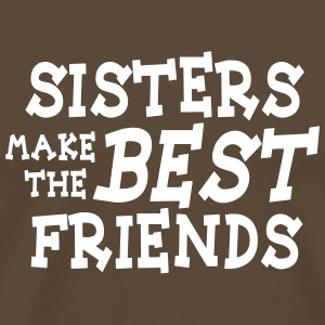 sisters make the best friends T-Shirts - Men's Premium T-Shirt