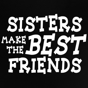 sisters make the best friends T-shirts - Baby-T-shirt