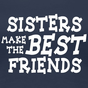 sisters make the best friends 2c T-Shirts - Women's Premium T-Shirt