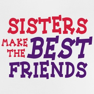 sisters make the best friends 2c T-shirts - Baby-T-shirt