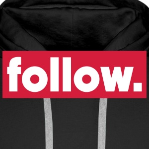 follow Sweat-shirts - Sweat-shirt à capuche Premium pour hommes