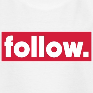 follow Shirts - Kids' T-Shirt
