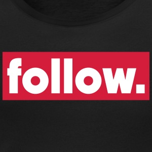 follow T-Shirts - Women's Scoop Neck T-Shirt
