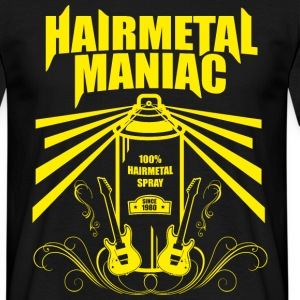 Hair Metal Maniac - Männer T-Shirt