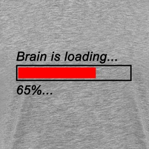 Brain is loading Shirt - Männer Premium T-Shirt