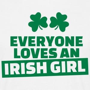 Everyone loves an Irish girl T-Shirts - Männer T-Shirt