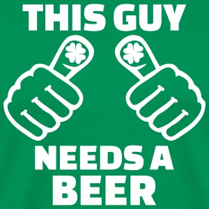 This guy needs a beer T-Shirts - Männer Premium T-Shirt