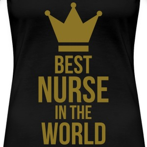 Best Nurse in the World T-shirts - Dame premium T-shirt