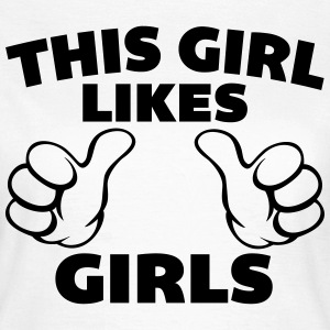 This Girl Likes Girls T-shirts - T-shirt dam