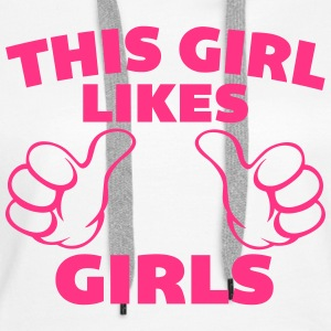 This Girl Likes Girls Hoodies & Sweatshirts - Women's Premium Hoodie