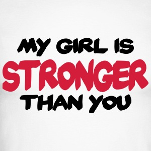 My girl is stronger than you Manga larga - Raglán manga larga hombre