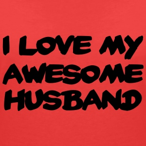 I love my awesome husband T-Shirts - Women's V-Neck T-Shirt