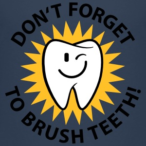 Don't forget to brush teeth T-Shirts - Teenager Premium T-Shirt
