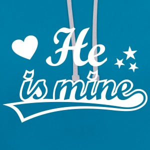 He is mine I love you my Boyfriend Ich liebe Dich Pullover & Hoodies - Kontrast-Hoodie