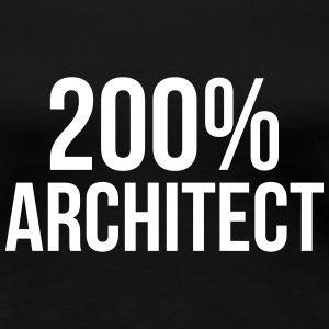 200% Architect T-skjorter - Premium T-skjorte for kvinner