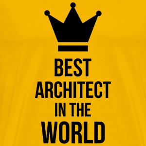 Best Architect in the World Magliette - Maglietta Premium da uomo