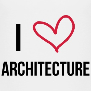 I Love Architecture Skjorter - Premium T-skjorte for barn