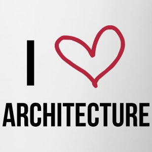 I Love Architecture Tazze & Accessori - Tazza