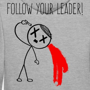 Follow Your Leader Pullover & Hoodies - Männer Premium Hoodie