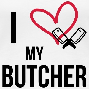 I Love my Butcher T-Shirts - Frauen Premium T-Shirt